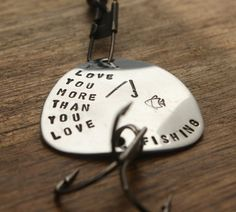 I Love You More than You Love Fishing Lure Fisherman Gift for Boyfriend For Husband www.sierrametaldesign.com