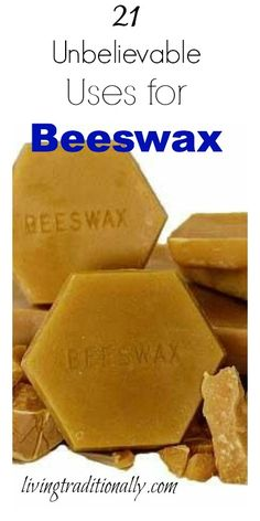 21 Unbelievable Uses for Beeswax