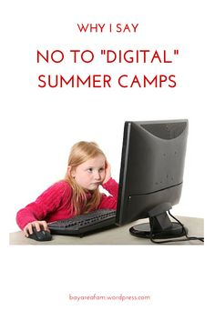 Why I Say No to Digital Summer Camps