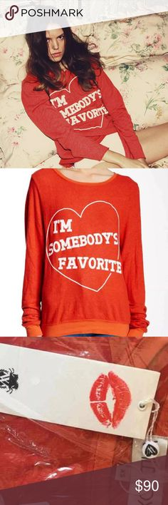 """Wildfox """"I'm Somebody's Favorite"""" Sweater Wildfox """"I'm Somebody's Favorite"""" Sweater.  New with tags. Super soft BBJ/ fashionable sweater surrounded by a heart ❤️ to hang out. Wildfox Sweaters Crew & Scoop Necks"""