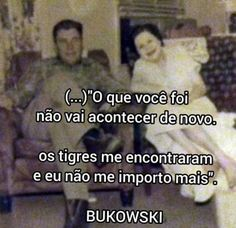 Charles Bukowski, Sad, Mindfulness, Sentimental Quotes, Inspiration Quotes, Books, World, Ideas, Art