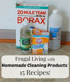 Frugal Living with Homemade Cleaning Products:  Here are 15 recipes to use in your Kitchen, bathroom, laundry and more.  These are both natural and frugal homemade cleaning  products!  happydealhappyday.com