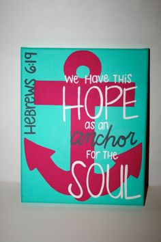 New bedroom art painting canvases bible verses Ideas Anchor Painting, Scripture Painting, Bible Verse Canvas, Canvas Quotes, Diy Painting, Painting Canvas, Painting Quotes, Anchor Canvas Paintings, Acrylic Paintings