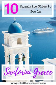 10 sites you must see and things you must do when exploring the ever stunning island of #santorini #greece in #europe #travel #wanderlust