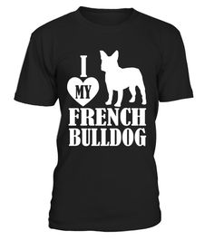 "# I love my French Bulldog t-shirt for mom and dad dog lovers .  Special Offer, not available in shops      Comes in a variety of styles and colours      Buy yours now before it is too late!      Secured payment via Visa / Mastercard / Amex / PayPal      How to place an order            Choose the model from the drop-down menu      Click on ""Buy it now""      Choose the size and the quantity      Add your delivery address and bank details      And that's it!      Tags: This is a Great French…"