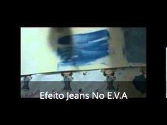 Efeito Jeans no EVA - YouTube