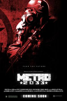 Metro 2033 Movie Poster by DarkestAdrenaline