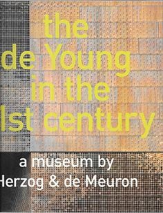 De Young in the 21ST Century by Thames & Hudson https://www.amazon.com/dp/B00249779W/ref=cm_sw_r_pi_dp_x_R3qbybPGKNGT6