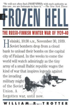 """Read """"A Frozen Hell The Russo-Finnish Winter War of by William R. Trotter available from Rakuten Kobo. The true story of the battle between Finland and Russia that erupted at the dawn of World War II. Charismatic Leadership, Find A Book, Fight For Us, History Books, Military History, Reading Lists, Reading Online, Good Books, War"""