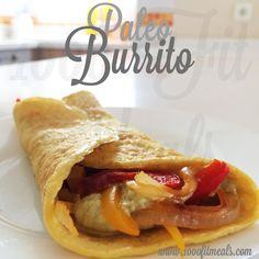 1000 Fit Meals: #126 Paleo Burrito con Tortita de Lino (para desayuno, comida o cena)