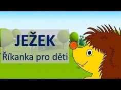 Říkanky pro děti Říkanky pro nejmenší JEŽEK - YouTube