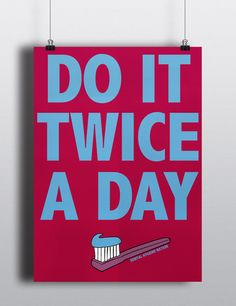 DO IT TWICE A DAY Poster – Dental Hygiene Nation