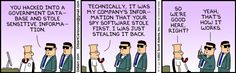 Stealing sensitive information. The Dilbert Strip for September 7, 2013