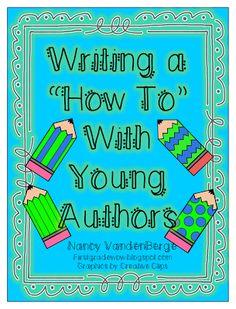 First Grade Wow: Write to Teach Kindergarten Writing, Kids Writing, Teaching Writing, Teaching Ideas, Writing Ideas, Procedural Writing, Informational Writing, Informative Writing, First Grade Lessons