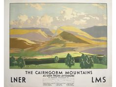 Norman Wilkinson (1878-1971) The Cairngorm Mountains As seen from Aviemore , original poster printed for LNER LMS by Carton Press c 1930