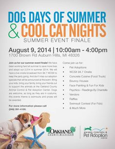 Join us for our summer event finale with the Oakland County Pet Adoption Center! The Dog Days of Summer & Cool Cat Nights have several pets ready for adoption, on-site food trucks, a bounce house, face painting, and much more. It's fun for the whole family - and a great way to welcome in a new dog or cat to your home!