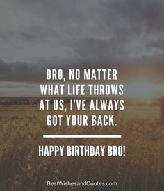 Happy Birthday Brother: 41 Unique ways to Say Happy Birthday Bro! Happy Birthday Brother: 41 Unique ways to Say Happy Birthday Bro! The post Happy Birthday Brother: 41 Unique ways to Say Happy Birthday Bro! & Quotes appeared first on Happy birthday . Happy Birthday Brother Messages, Happy Birthday Brother From Sister, Happy Birthday Quotes For Him, Birthday Wishes For Brother, Birthday Wishes Quotes, Happy Birthday Funny, Funny Happy, Husband Birthday, Birthday Caption For Brother
