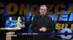 Conozca Primero Su Fe Católica–Jesús y los Apóstoles • 3   Mayo   2017