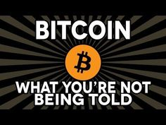 Bitcoin: What You're Not Being Told  INFOWARS.COM BECAUSE THERE'S A WAR ON FOR YOUR MIND