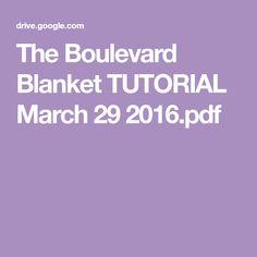 The Boulevard Blanket TUTORIAL March 29 2016.pdf
