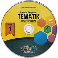 CD PANDUAN PENGAJARAN TEMATIK  UNTUK GURU SD/MI KELAS 1