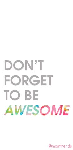 Today is the day to get things done and refocus on your goals. Jump in and be awesome.