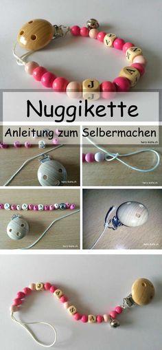 Schnullerkette - Nuggikette: Eine Anleitung zum selbermachen