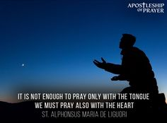 Lord, may my prayer go from my head, deep into my heart.