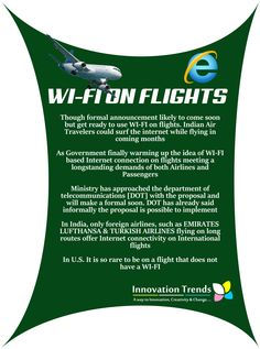 NOW WI-FI ON INDIAN FLIGHTS THOUGH FORMAL ANNOUNCEMENT YET TO COME