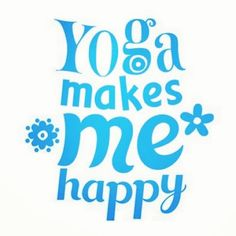 Yoga can make you happy!! Not only do you release endorphins but learn to listen to your true self and make changes to improve your future. #yogainspiration #yoga #yogaquotes