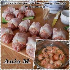 ZRAZY ZAWIJANE Z MIELONEGO MIĘSA Sausage, Meat, Chicken, Baking, Recipes, Food, Food And Drinks, Recipies, Random Stuff