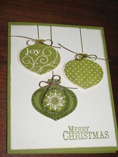 Christmas card ... three shiney green ornaments ... clean and simple ... shiney and bright ... Stampin' Up!