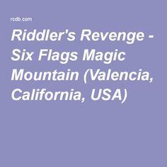 Riddler's Revenge - Six Flags Magic Mountain (Valencia, California, USA)