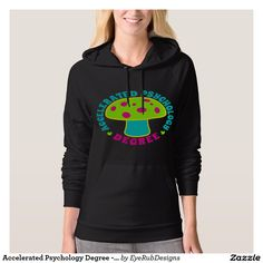 Accelerated Psychology Degree - Psychedelics, Glow Hoodie for Responsible Users of Psychedelic Plants, Psilocybin and Magic Mushrooms Enthusiasts - #psychedelic #mushrooms #magicmushrooms #hallucinogen #shaman #shrooms #fungi #shrooming #trippy #psilocybin #mushroomhunting #mycelium #mycology