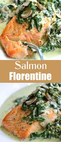 Light, creamy salmon dish that's easy to make and done in about 20 minutes. Salmon Florentine is made with juicy, tender, baked salmon and topped with creamy spinach and mushrooms. #salmon #florentine #spinach #mushrooms #seafood #fish #dinner