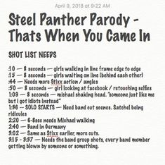Working on the first Rotten Puppets video in a decade. Final shots list. What better way to come back than a Steel Panther video? Hell man, there is no better way!