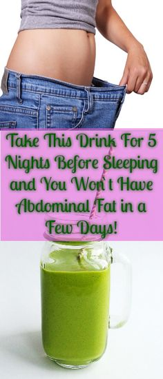 Take This Drink For 5 Nights Before Sleeping and You Wont Have Abdominal Fat in a Few Days!