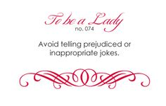 To Be A Lady: 074