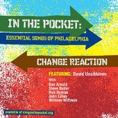 Change Reaction, the new song from IN THE POCKET: ESSENTIAL SONGS OF PHILADELPHIA from David Uosikkinen of The Hooters. A remake of Robert Hazard's 1981 classic. Graham Alexander, Pop Music, News Songs, Philadelphia, Essentials, Pocket, Writing, Feelings, Ears