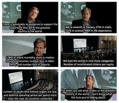 "Jeff Daniels ""The Newsroom"". Makes you think."
