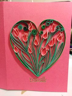 heart and tulipas by quilling Paper Quilling Cards, Quilling Ideas, Scrapbook Paper, Valentines Day, Create, Heart, Tulips, Valentine's Day Diy, Valentine Words