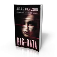 Is there something more dangerous than computers taking over the world? Yes! If you like fast-paced action, heart-stopping tension, and tech-filled worlds set in the near future, then you'll love Big Data, Lucas Carlson's latest novel. Enter for a chance to win a free eBook copy of this exciting new thriller. EXCLUSIVE BONUS: Because you are a Nick Thacker fan, just for entering this contest, you will be getting a free copy of Lucas Carlson's debut novel, The Term Sheet.