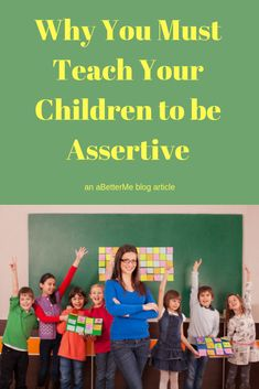 Teaching your children to act assertively is essential in assisting them either becoming targets for bullies, or becoming bullies themselves. Child Development, Personal Development, Assertiveness, Self Discipline, Self Improvement Tips, Learning To Be, Bullies, Positive Mindset, Toolbox