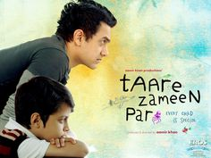 Taare Zameen Par (2007)(Hindi)  Directed by Aamir Khan, Amole Gupta & Ram Madhvani  Starring Darsheel Safary, Aamir Khan, etc,  A soul touching experience...