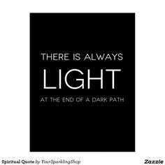 Spiritual Quote #Card there is always light at the end of a dark path #JustSold #ThankYou :)