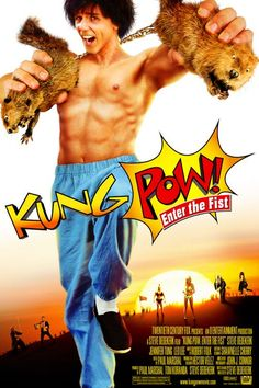Kung Pow: Enter the Fist  ---the funniest kung fu movie ever...