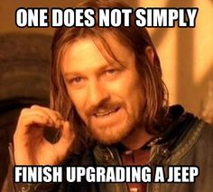 One does not simply finish upgrading a Jeep. #teraflex