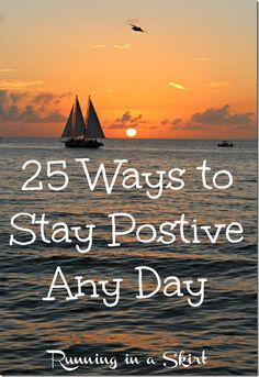 25 Ways to Stay Positive Any Day | Running in a Skirt