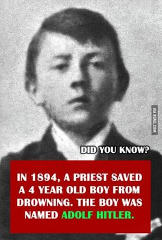 And you didn't know now you know,   God, he looks like such a little shit, even as a kid.