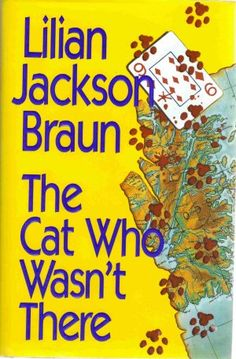The Cat Who Wasn't There Lilian Jackson Braun Cozy Mystery 1st Edition Hardcover Book $2.99